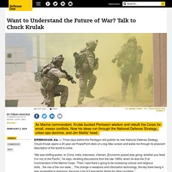 Want to Understand the Future of War? Talk to Chuck Krulak