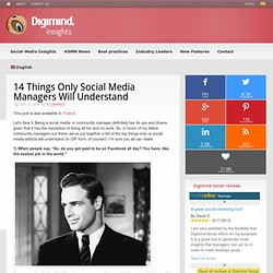14 Things Only Social Media Managers Will Understand