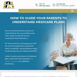 Guide Your Parents to Understand Medicare Plans