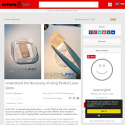 Understand the Necessity of Using Perfect Laser Glass Article