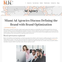 Miami Ad Agencies Discuss Defining the Brand with Brand Optimization
