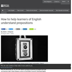 How to help learners of English understand prepositions