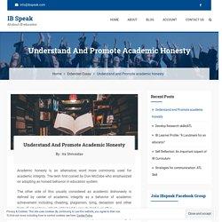 Understand and Promote academic honesty - IB Speak