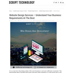Website Design Services – Understand Your Business Requirements At The Best