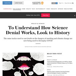 To Understand How Science Denial Works, Look to History