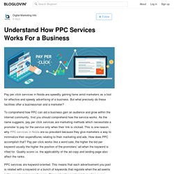 Understand How PPC Services Works For a Business