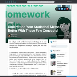 Understand Your Statistical Methods Better With These Few Concepts!