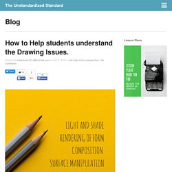 How to Help students understand the Drawing Issues.