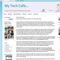 My Tech Cafe...: Understand Context variables with Examples - Part 1 (Talend Open Studio)