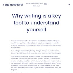 Why writing is a key tool to understand yourself — Yoga Nesadurai