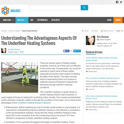 Understanding The Advantageous Aspects Of The Underfloor Heating Systems
