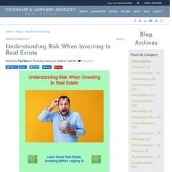 Understanding Risk When Buying Investment Real Estate