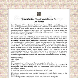 Understanding The Aramaic Prayer To Our Father