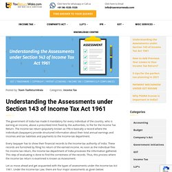 Understanding the Assessments under Section 143 of Income Tax Act 1961