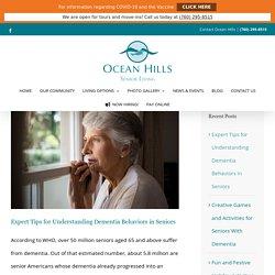 Expert Tips for Understanding Dementia Behaviors in Seniors