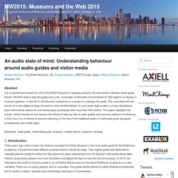 An audio state of mind: Understanding behaviour around audio guides and visitor media
