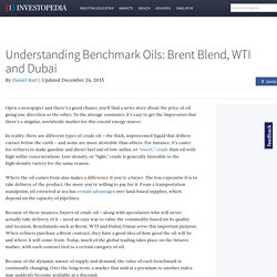 Understanding Benchmark Oils: Brent Blend, WTI and Dubai