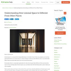Understanding How Liminal Space Is Different From Other Places