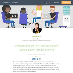 Understanding the Inherent Challenges of Digital Equity in Blended Learning