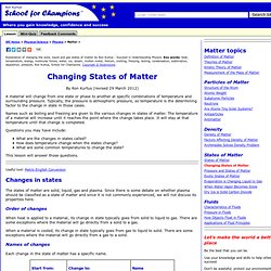 Changing States of Matter by Ron Kurtus - Succeed in Understanding Physics