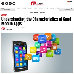 Understanding the Characteristics of Good Mobile Apps