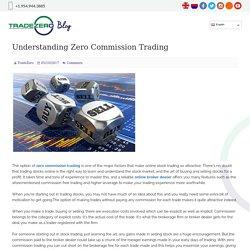 Understanding Zero Commission Trading