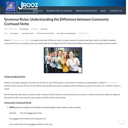 Understanding Commonly Confused Verbs ? PTE Academic