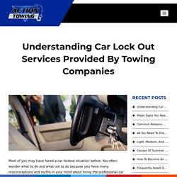 Understanding Car Lock Out Services Provided By Towing Companies