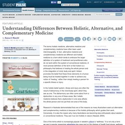 Understanding Differences Between Holistic, Alternative, and Complementary Medicine