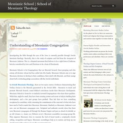 Understanding of Messianic Congregation ~ Messianic School