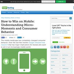 How to Win on Mobile: Understanding Micro-Moments and Consumer Behavior