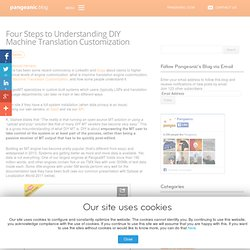 Four Steps to Understanding DIY Machine Translation Customization