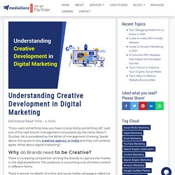 Understanding Creative Development in Digital Marketing