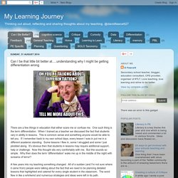 My Learning Journey: Can I be that little bit better at.....understanding why I might be getting differentiation wrong