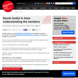 Social media in Asia: understanding the numbers