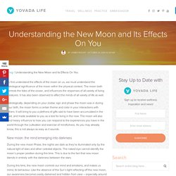 Understanding the New Moon and Its Effects On You – Yovada Life Yovada Life