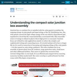 Understanding the compact solar junction box assembly
