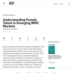 Understanding Female Talent in Emerging BRIC Markets - Sylvia Ann Hewlett