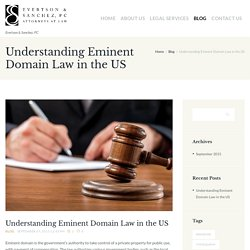 Understanding Eminent Domain Law in the US
