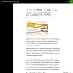 Understanding the New Overtime Laws for Salaried Employees