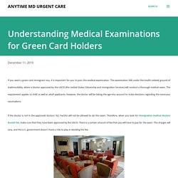 Understanding Medical Examinations for Green Card Holders