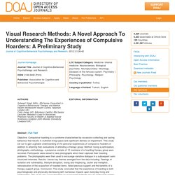 Visual Research Methods: A Novel Approach To Understanding The Experiences of Compulsive Hoarders: A Preliminary Study
