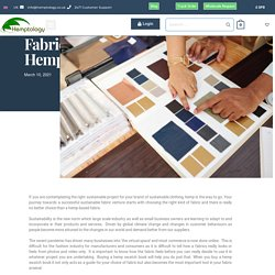 Understanding Hemp Fabric Better Through A Hemp Swatch Book