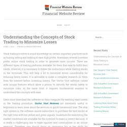 Understanding the Concepts of Stock Trading to Minimize Losses
