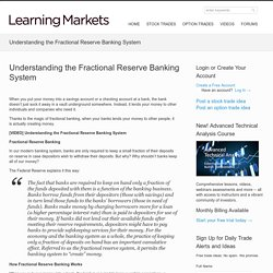 Understanding the Fractional Reserve Banking System