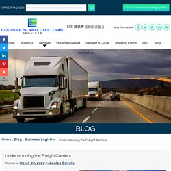 Understanding the Freight Carriers