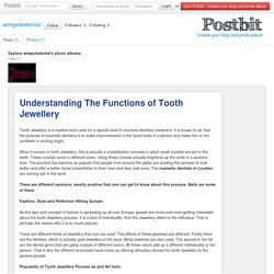 Understanding The Functions of Tooth Jewellery