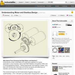 Understanding Motor and Gearbox Design