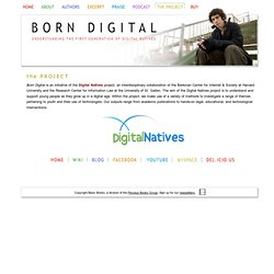 Born Digital - Understanding the first generation of digital natives