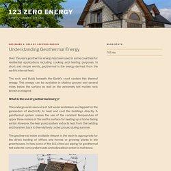Understanding Geothermal Energy – 123 Zero Energy